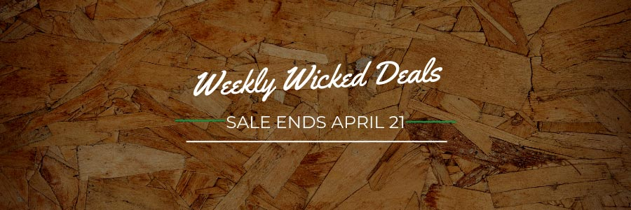 Weekly Wicked Deals
